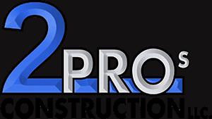 2 Pros Construction